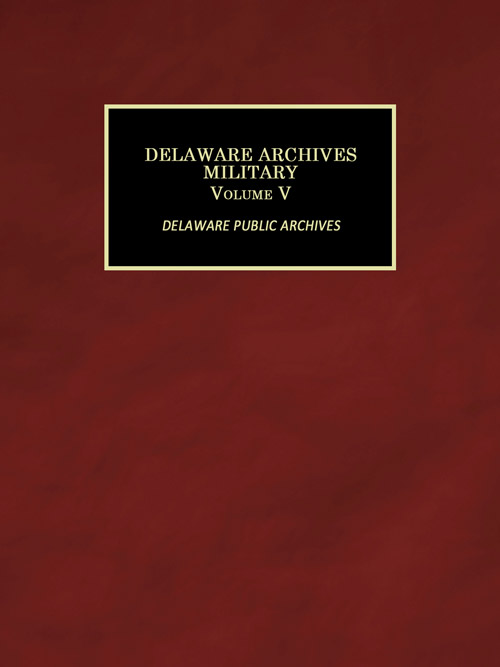 Delaware Archives Military Records Volume V cover page